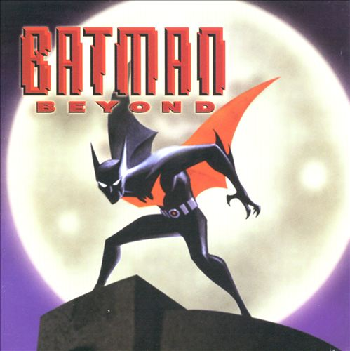 Batman Beyond [Original TV Soundtrack]