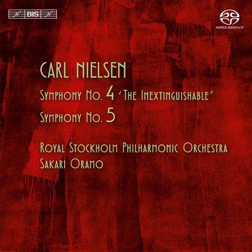 Carl Nielsen: Symphonies Nos. 4