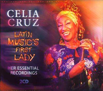 Latin Music's First Lady: Her Essential Recordings