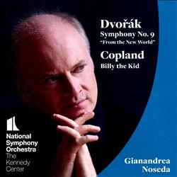 "Dvorák: Symphony No. 9 ""From the New World""; Copland: Billy the Kid"