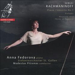 Sergei Rachmaninoff: Piano Concerto No. 1; Rhapsody on a Theme of Paganini