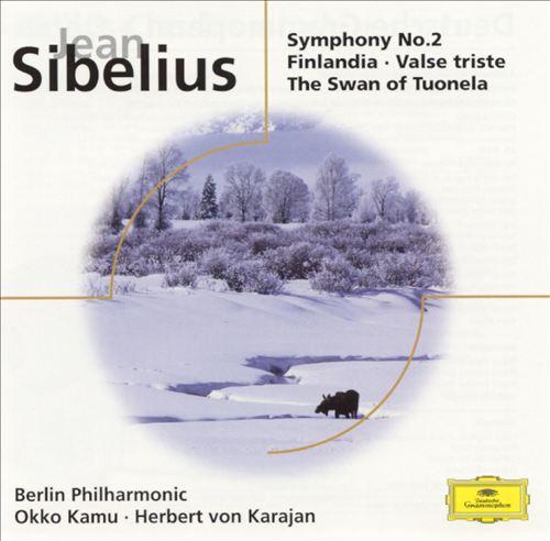 Sibelius: Symphony No. 2; Finlandia; Valse Triste