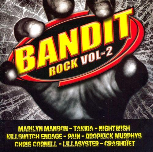 Bandit Rock, Vol. 2