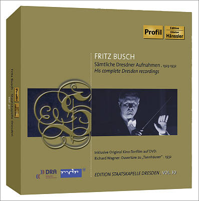 Fritz Busch: His Complete Dresden Recordings [CD+DVD]