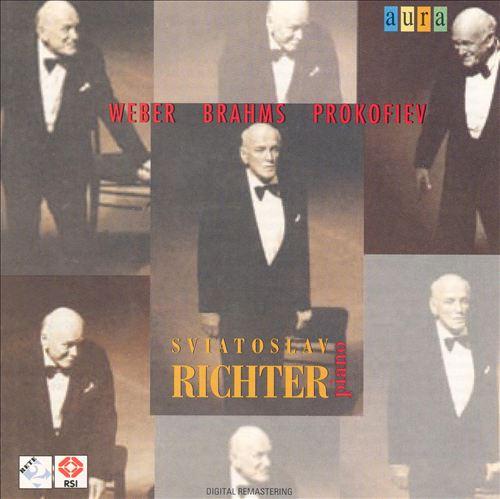 Sviatoslav Richter Plays Weber, Brahms & Prokofiev