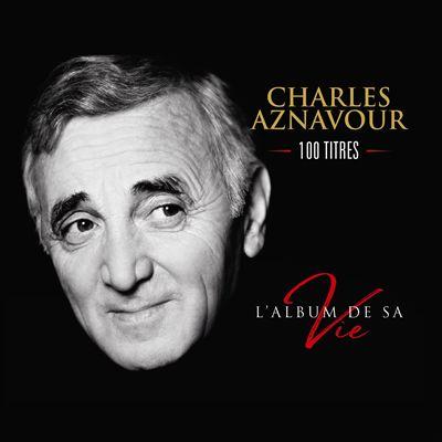 L' album de sa vie: 100 titres