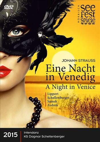 Johann Strauss: Eine Nacht in Venedig [Video]