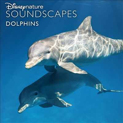 Disneynature Soundscapes: Dolphins