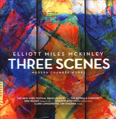 Elliott Miles McKinley: Three Scenes