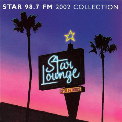 Star 98.7 FM: Star Lounge 2002 Collection