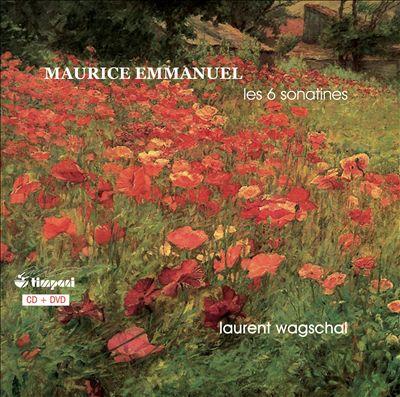 Maurice Emmanuel: Les 6 Sonatines