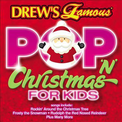 Drew's Famous Pop N Christmas Songs for Kids