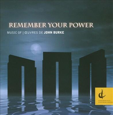 John Burke: Remember Your Power