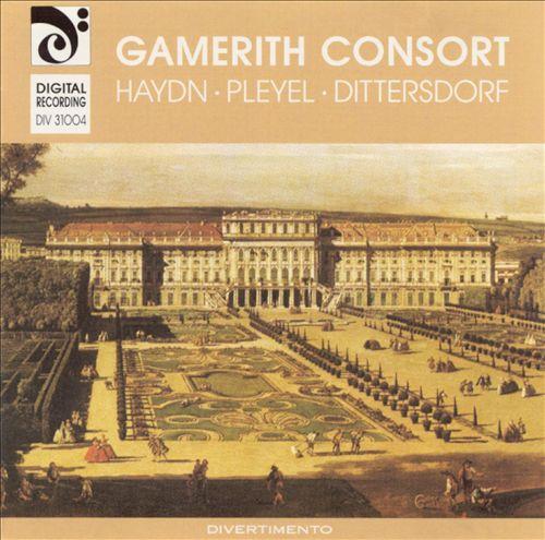 Gamerith Consort Plays Haydn, Pleyel & Dittersdorf
