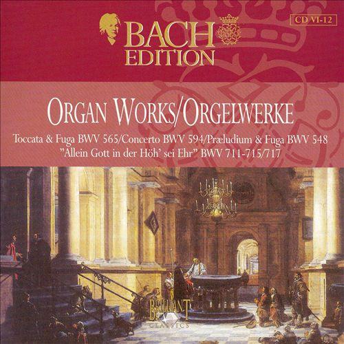 Bach Edition: Organ Works, Disc 12