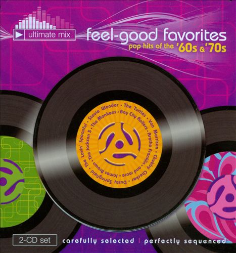 Feel-Good Favorites: Pop Hits of the '60s & '70s, Vols. 1-2