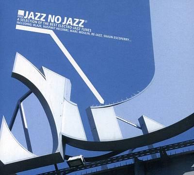 Jazz No Jazz, Vol. 1