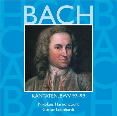 Bach: Kantaten, BWV 97-99