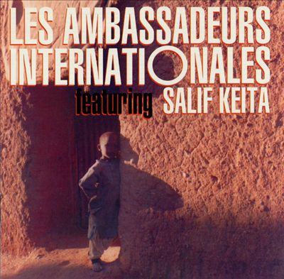 Les Ambassadeurs Internationales with Salif Keita