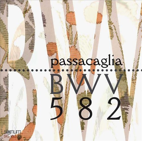 5 Versions of Bach's Passacaglia, BWV582