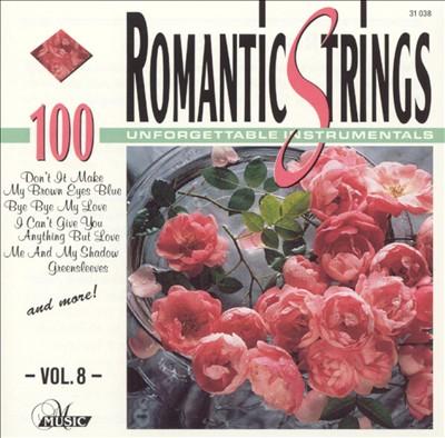 Romantic Strings, Vol. 8