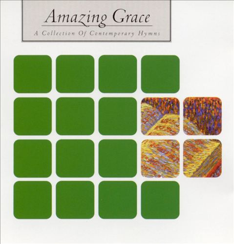 Amazing Grace [Psalm 150]