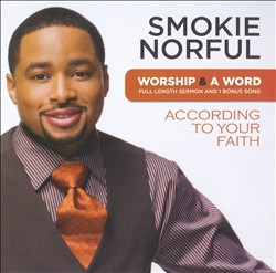 Worship & a Word: According to Your Faith