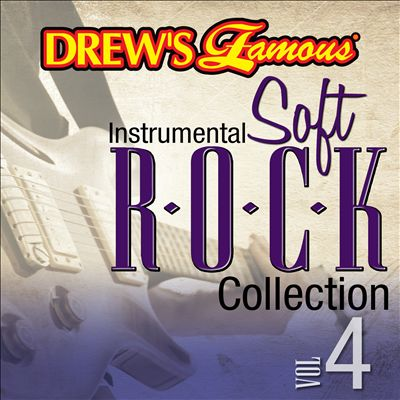 Drew's Famous Instrumental Soft Rock Collection, Vol. 4