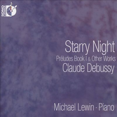Starry Night: Préludes Book 1 & Other Works