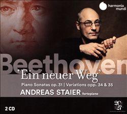 Beethoven: Ein neuer Weg. Piano sonatas Op. 31, Variations Opp. 34 & 35