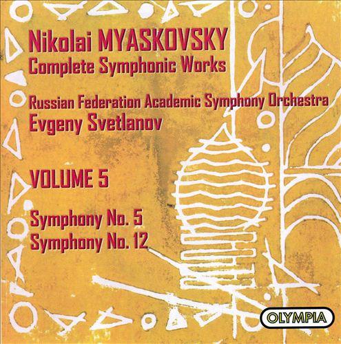 Myaskovsky: Symphonies Nos. 5 & 12