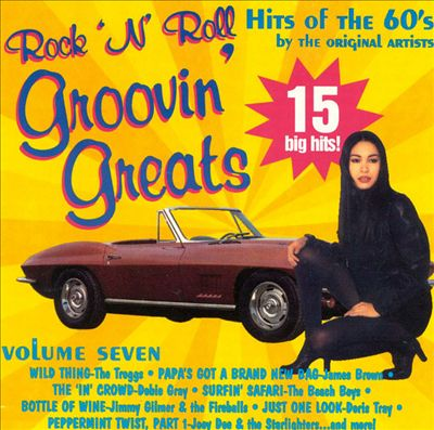 Groovin' Greats: Hits of the 60's, Vol. 7