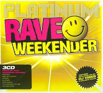 Rave Weekender