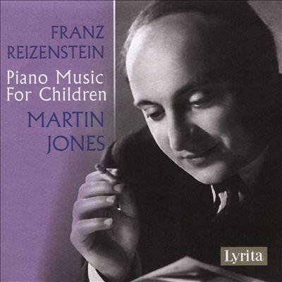Franz Reizenstein: Piano Music for Children