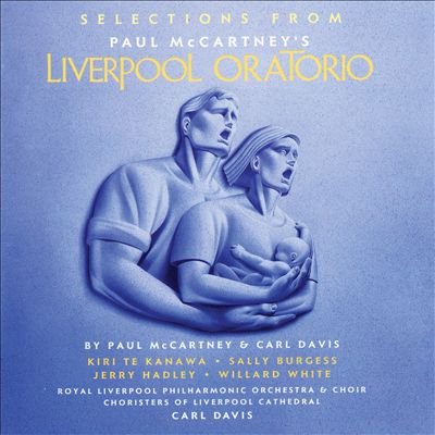 Selections from Paul McCartney's Liverpool Oratorio