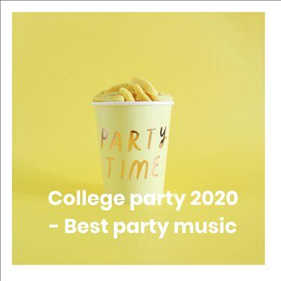 大学派对2020:最佳派对音乐