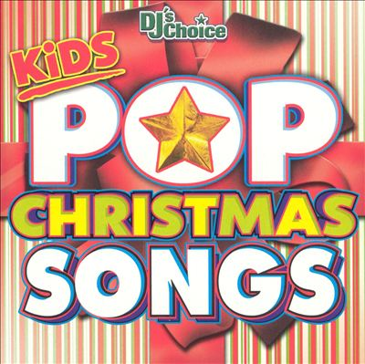 DJ's Choice: Kids Pop Christmas