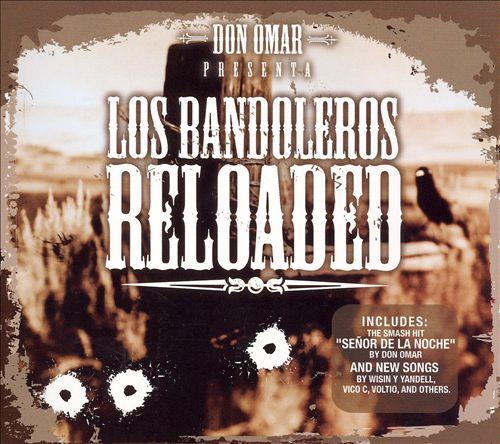 Presenta: Los Bandoleros Reloaded