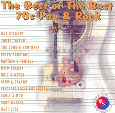 Best of the Best: 70's Pop & Rock, Vol. 1