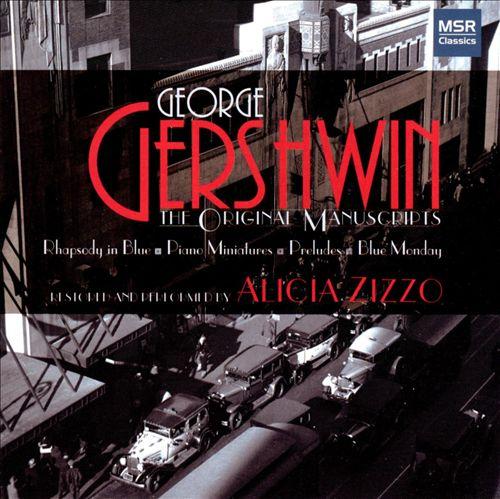 Gershwin: The Original Manuscripts