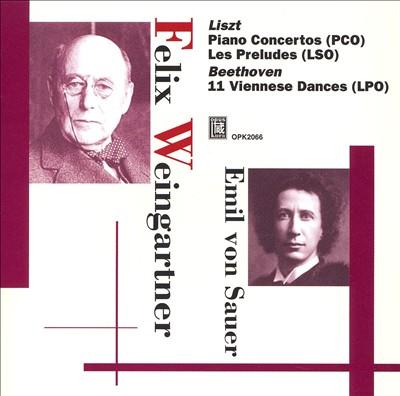 Liszt: Piano Concertos; Les Preludes; Beethoven: 11 Viennese Dances