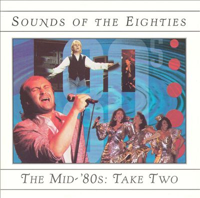 Sounds of the Eighties: The Mid-'80s Take Two