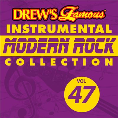 Drew's Famous Instrumental Modern Rock Collection, Vol. 47