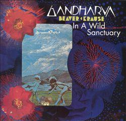 Gandharva/In a Wild Sanctuary