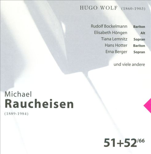 The Man at the Piano, CDs 51-52: Hugo Wolf