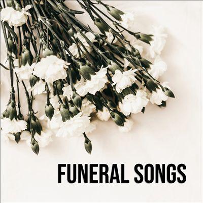 Funeral Songs [Universal]