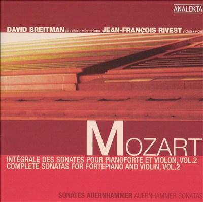 Mozart: Complete Sonatas for Fortepiano and Violin, Vol. 2