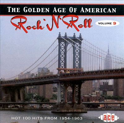 The Golden Age of American Rock 'n' Roll, Vol. 9