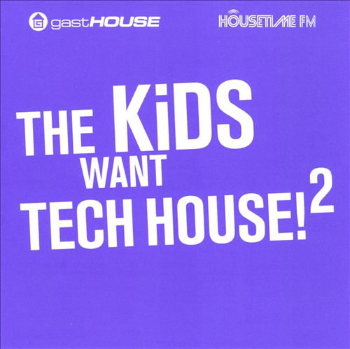 The Kids Want Tech House, Vol. 2