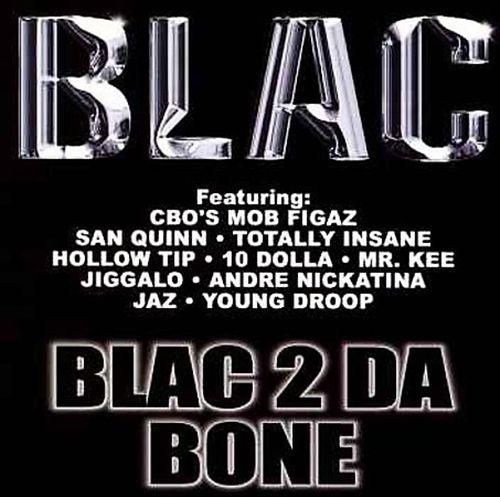 Blac 2 Da Bone